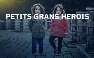 Petits Grans Herois